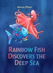 Rainbow Fish Discovers The Deep Sea