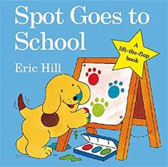 Spot Goes to School (Hardcover)
