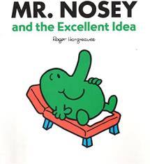 Mr. Nosey and the Excellent Idea