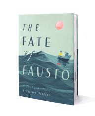 The Fate of Fausto (Hardcover)