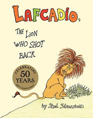 Lafcadio:The Lion Who Shot Back (Hardcover)