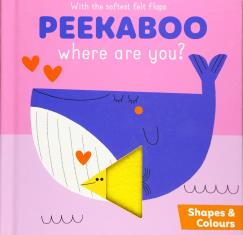 Peekaboo Where are you? Shapes and Colours