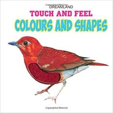 Colours and Shapes- Touch and Feel Boardbook