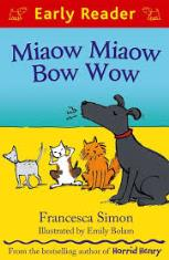 Early Reader: Miaow Miaow Bow Wow